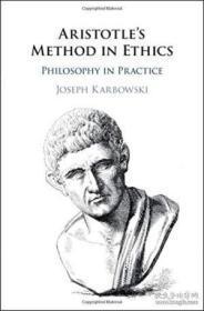 Aristotle's Method in Ethics:Philosophy in Practice