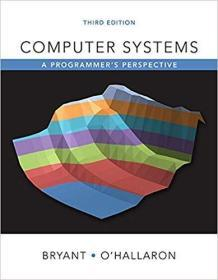Computer Systems: A Programmers Perspective (3rd Edition)