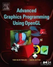 Advanced Graphics Programming Using Opengl (the Morgan Kaufmann Series In Computer Graphics)-使用Opengl的高级图形编程(Morgan-Kaufmann系列计算机图形学)