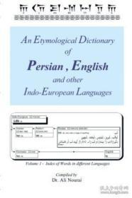 An Etymological Dictionary Of Persian, English And Other Indo-european Languages-波斯语、英语和其他印欧语系语言的词源词典