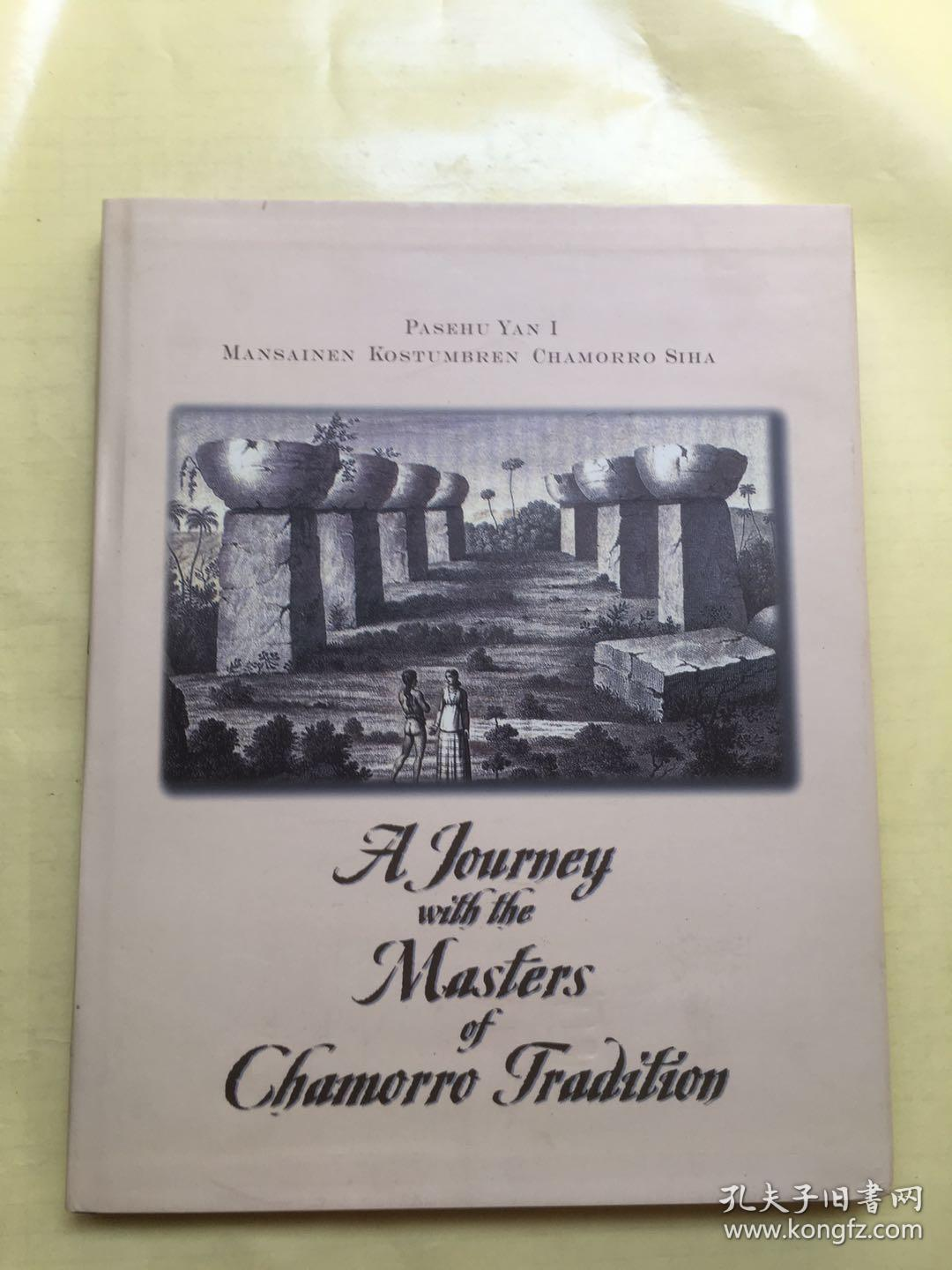 A Journey with the Masters of Chamorro gradition