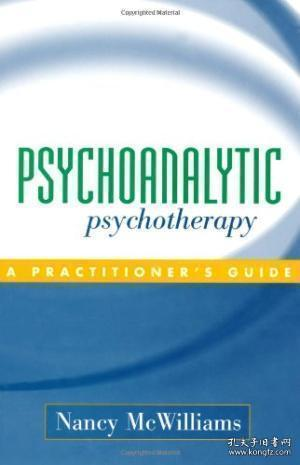 PsychoanalyticPsychotherapy:APractitioner'sGuide