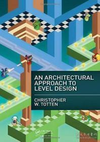 An Architectural Approach To Level Design-层次设计的建筑方法