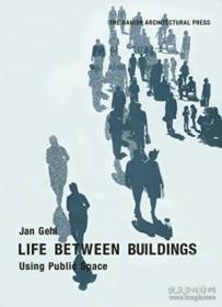 Life Between Buildings:Using Public Space