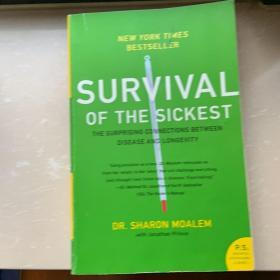 Survival of the Sickest:The Surprising Connections Between Disease and Longevity