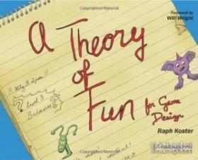 A Theory Of Fun For Game Design-游戏设计的趣味理论