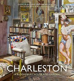 【现货】Charleston: A Bloomsbury House & Garden