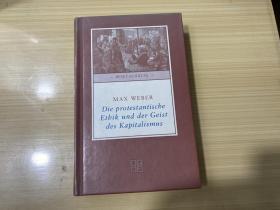 Max Weber / Die protestantische Ethik und der Geist des Kapitalismus 马克斯韦伯 《新教伦理与资本主义精神》德文原版精