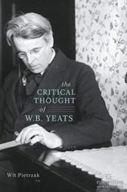 The Critical Thought Of W. B. Yeats-叶芝的批判思想