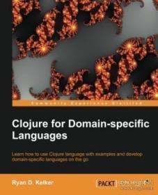 Clojure For Domain-specific Languages-领域特定语言的Clojure