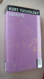 KURT TUCHOLSKY:GEDICHTE(德)库尔特图霍尔斯基 诗集