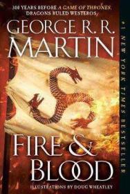 预售血与火美版平装fire and blood:300 years before a game of thrones(a targaryen history)