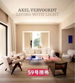 Axel Vervoordt:LIVING WITH LIGHT,阿塞尔·维伍德 生活在光明里 室内设计