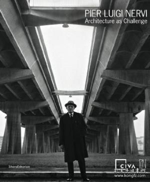 PierLuigiNervi:ArchitectureasChallenge
