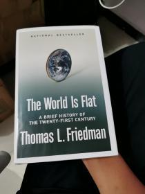 The World Is Flat(世界是平的/托马斯•L•弗里德曼著,英文原版,美国2005年版,精装)