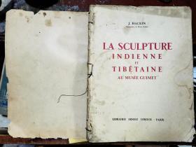 LA SCULPTURE INDIENNE ET TIBéTAINE AU MUSéE GUIMET     印度和西藏雕塑在吉梅博物馆【1931年 法文原版 大八开 铜版画册  图版29张