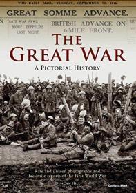 【现货】The Great War: A Pictorial History