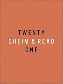 Cheim & Read: Twenty-One Years    CHEIM – 阅读: 十年