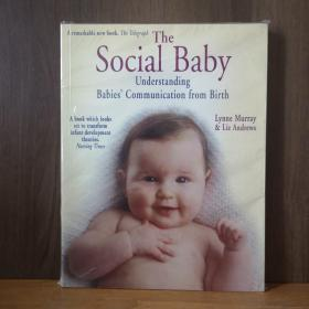 THE SOCIAL BABY:UNDERSTANDING BABIES COMMUNICATION FROM BIRTH