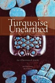 Turquoise Unearthed Turquoise Unearthed
