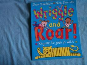 Wriggle and Roar:RhymestoJoininWith(bathbook)