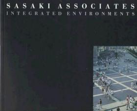 Sasaki Associates:Integrated Environments