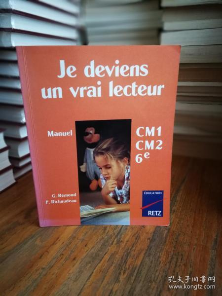 Je deviens un vrai lecteur CM1-CM2-6e (法文原版)