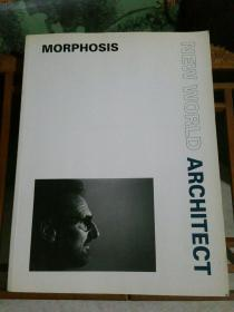 NEW WORLD ARCHITECT :  MORPHOSIS