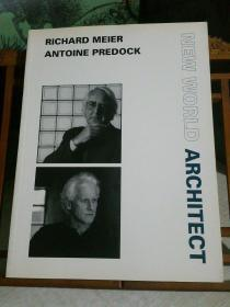 NEW WORLD ARCHITECT :  RICHARD MEIER ,  ANTOINE PREDOCK