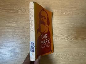 Karl Marx:His life and environment  伯林《马克思传》英文原版,第三版,董桥说Berlin的英文干净利落,平实之中俱见学养和文采