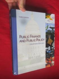 Public Finance and Public Policy (Third Edition)  (大16开,硬精装)   【详见图】