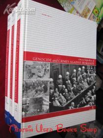 Encyclopedia of Genocide and Crimes Against Humanity(3 Volume Set)种族灭绝和危害人类罪行百科全书(全3卷集 英语原版 精装本)