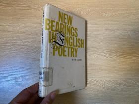 New Bearings in English Poetry 利维斯《英语诗歌的新方向》,(《伟大的传统》作者),