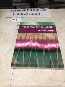 The Psychology of Language:From Data to Theory