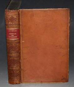 1835年The Satire of Persius and Juvenal 《古罗马诗人波西蔼斯与朱文纳尔讽喻诗集》英语译本 全上等原粒面小牛皮豪华装桢古董书 品佳