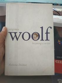 Virginia Woolf: Becoming a Writer