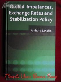 Global Imbalances, Exchange Rates and Stabilization Policy(英语原版 精装本)全球失衡、汇率和稳定政策