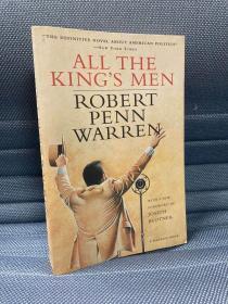All the King's Men(罗伯特·潘·沃伦《国王的人马》,关于美国政治的经典小说,高品质的平装本)