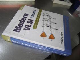 Modern VLSI Design:System on Chip Design(Third Edition)【16开精装 英文原版】(现代超大规模集成电路设计:片上系统设计(第三版))
