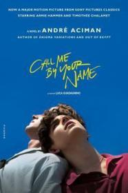 Call me by your name 请以你的名字呼唤我 (预定直邮,3-5周到国内)
