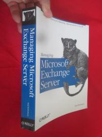 Managing Microsoft Exchange Server   (16开)  【详见图】