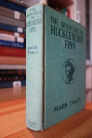 1918年版 马克吐温的 哈克贝利·费恩历险记 THE ADVENTURES OF HUCKLEBERRY FINN (Authorized Edition) 布面精装