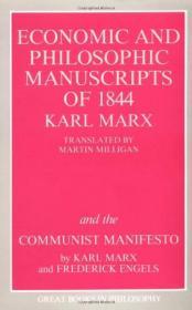 The Economic and Philosophic Manuscripts of 1844