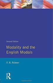 Modality And The English Modals (longman Linguistics Library)