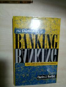 THE DICTIONARY OF BANKING