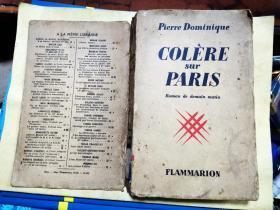 COLèRE SUR PARIS  Roman de demain matin    愤怒的巴黎  【1938年弗拉马里出版 毛边本】