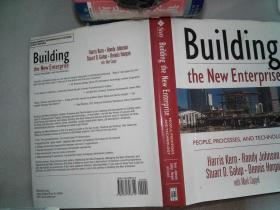 Building the new enterprise:People,process,and Technology