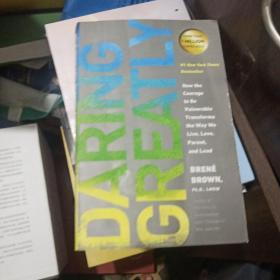 Daring Greatly  How the Courage to Be Vulnerable