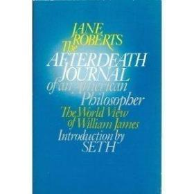 The Afterdeath Journal Of An American Philosopher