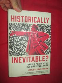 Historically Inevitable?Turning Points of the Russian Revolution     (小16开,硬精装) 【详见图】